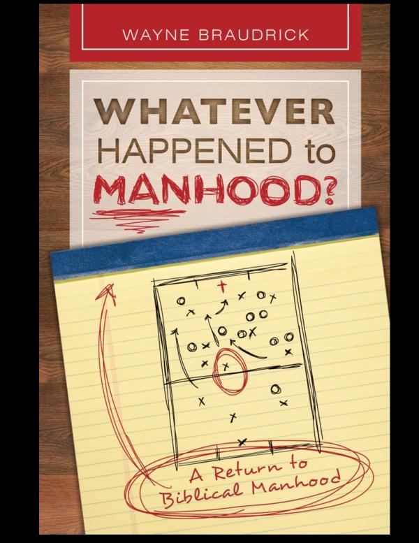 Whatever Happened to Manhood?